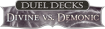 Duel Decks : Divine vs Demonic