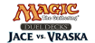 Duel Decks : Jace vs Vraska