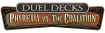 Duel Decks : Phyrexia Vs The Coalition