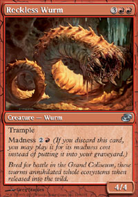 Reckless Wurm